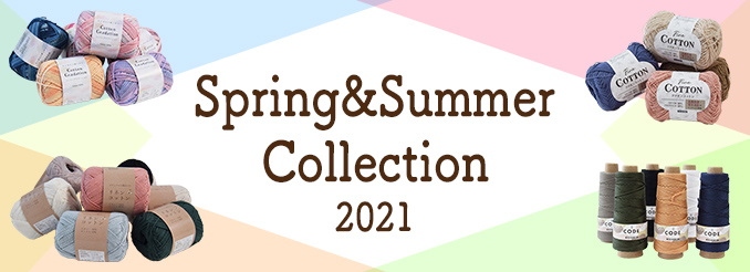 Spring&Summer Collection 2021