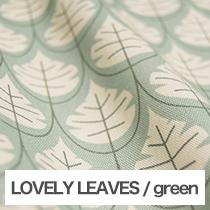 LOVELY LEAVES/green