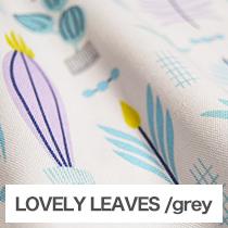 LOVELY LEAVES/grey